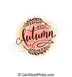 Vector illustration of calligraphy inscription best autumn