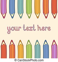 Vector illustration of colored pencils with place for text.