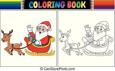 Coloring book cartoon Santa Claus riding his reindeer sleigh