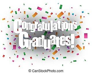 Congratulations Graduates text with confetti