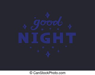 Vector illustration of good night text logotype, flyer, banner, greeting card.