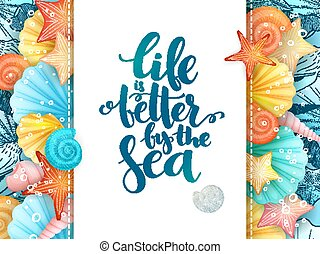 vector illustration of hand lettering poster - life is better by the sea - with paper sheet on a background seashells