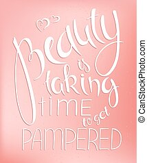 vector illustration of hand lettering inspire quote about beauty on rose quartz blur background