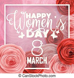 Happy International Women's Day with paper cut roses flower and square frame on pink background