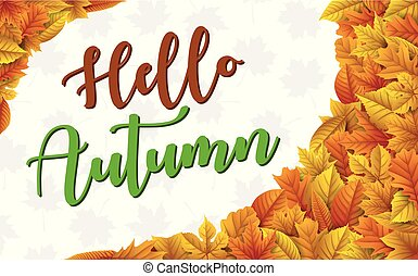 Hello autumn leaves background