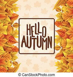 Hello autumn with colorful leaves