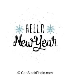 Vector illustration of Hello new year greeting lettering ...
