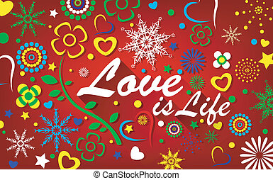 Love Is Life Background