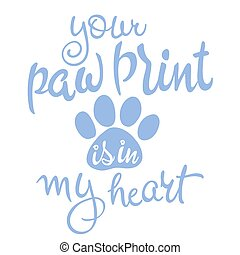 vector illustration of love pet lettering. Inspiration quote...