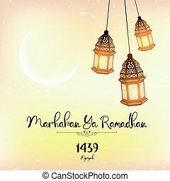 Marhaban Ya Ramadhan lantern - Vector illustration of...