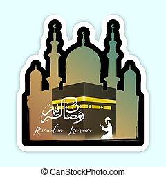 Ramadan Kareem with Mosque and kaaba