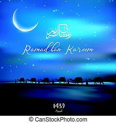 Ramadan Kareem with walking camel caravan at night the...