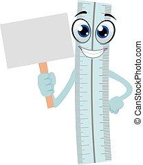 Ruler Mascot holding a Placard