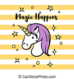 "Vector illustration of slogan ""Magic happens"" with unicorn and stars."