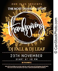 Vector illustration of thanksgiving party poster with hand lettering label - thanksgiving - with yellow autumn doodle leaves and realistic maple leaves