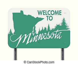 Welcome to Minnesota green and white road sign