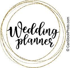 Vector illustration of 'Wedding planner' lettering on a circle gold frame