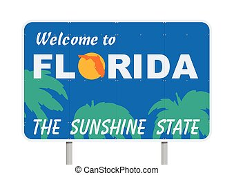 "Vector illustration of ""Welcome to Florida, the sunshine state"" road sign"