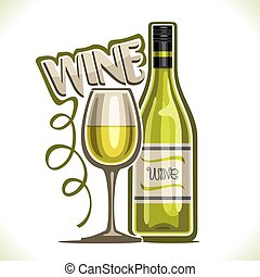 Vector illustration of white Wine, poster with bottle of ...