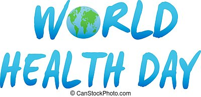 Vector Illustration of World health day concept text design with Earth globe.