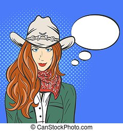 Vector illustration of young pretty girl in cowboy hat. Pop art style. Wild West. Empty speech bubble