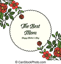 Vector illustration poster best mom with various ornate of rose flower frame