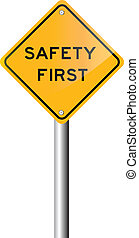 vector illustration - Safety first road sign, on white