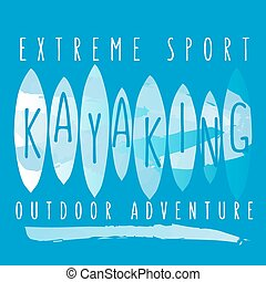 "vector illustration with signature ""extreme sport kayaking outdoor adventures"" in flat design style on textured background as a template for print or design"