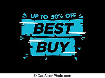 Vector isolated illustration of a typography phase best buy against black background.