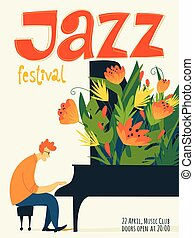 Vector jazz poster with piano musician with abstract flowers