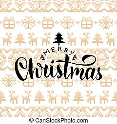 Vector knitted seamless pattern with lettering Merry Christmas. Happy Holidays pixel endless tracery.