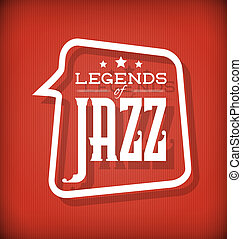 Legends of Jazz - Vector Label for Poster or CD Cover -...