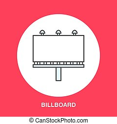 Vector line icon of billboard. Advertising flat sign