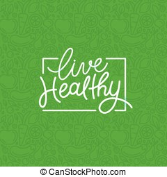 Vector logo design template with hand-lettering text - live healthy