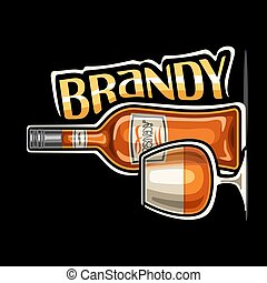 Vector logo for Brandy, outline illustration of brown bottle with decorative label and half full snifter glass, placard with unique design lettering for yellow word brandy on dark background.