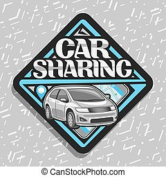 Vector logo for Car Sharing company, black decorative label ...