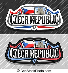 Vector logo for Czech Republic, fridge magnet with czech state flag, original brush typeface for words czech republic and national symbol - St. Vitus cathedral in Prague on blue cloudy sky background.