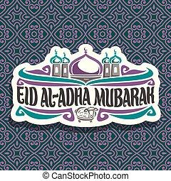 Vector logo for Eid ul-Adha Mubarak - Vector logo with...