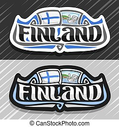 Vector logo for Finland country, fridge magnet with finnish flag, original brush typeface for word finland and finnish symbol - white swan in lake of koli national park on blue cloudy sky background.