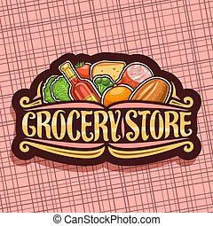 Vector logo for Grocery Store, dark retro signage with pile...