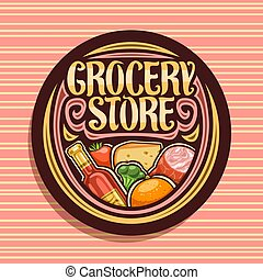 Vector logo for Grocery Store, dark round signboard with...