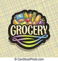 Vector logo for Grocery Store, dark sign with heap of fresh...