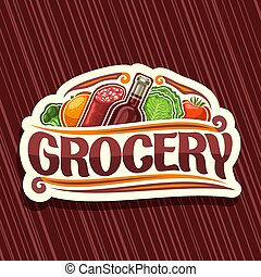 Vector logo for Grocery Store, decorative signboard with...
