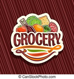 Vector logo for Grocery Store, white decorative signboard with pile of fresh variety farming fruits and vegetables, original typeface for word grocery, sticker for farmer department in hypermarket.
