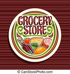 Vector logo for Grocery Store, white round signage with pile...