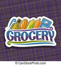 Vector logo for Grocery Store, white sign with cooking oil,...