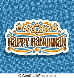 Vector logo for Hanukkah, cut paper label with golden star...