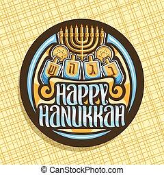 Vector logo for Hanukkah, dark round sticker with golden...