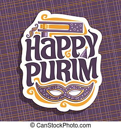 Vector logo for Happy Purim, poster with carnival mask and...