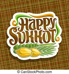 Vector logo for jewish holiday Sukkot, cut paper sign with...